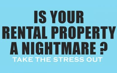 Is Your Rental Property A Nightmare?